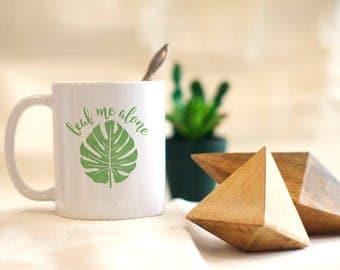 Leaf Me Alone Mug, Funny Mug, Leaf Mug, Coffee Mug Gift, Funny Coffee Mug