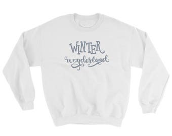 Winter Wonderland Sweatshirt, Holiday Sweater, Cozy Sweater for Teens, Holiday Gift Ideas, Cute Christmas Pullover, Women's Sweatshirt