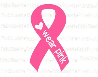 Wear Pink Cancer Awareness SVG Clipart Cut Files Silhouette Cameo Svg for Cricut and Vinyl File cutting Digital cuts file DXF Png Pdf Eps