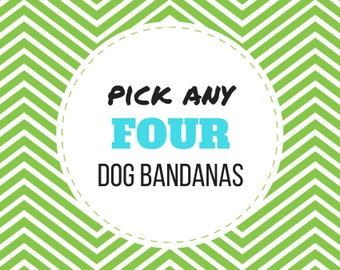 PICK ANY 4 Dog Bandanas (Choose from over 175 fabrics), pet bandana, pet accessory, dog bandanas, dog collar bandana, bandana for dogs