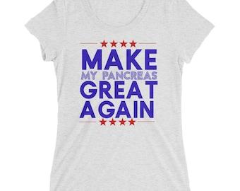 Make My Pancreas Great Again Diabetic Ladies' short sleeve t-shirt