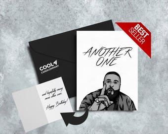 Another DJ Khaled Card, Funny Birthday Cards for Boyfriends Girlfriends, Hip Hop Gifts, Rap Lyrics, Pop Culture Card, Black and White Prints