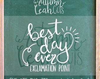 Best Day Ever Svg - Hand Lettered - SVG, PNG, Jpeg, DXF cut file for Silhouette, Cricut -Instant Download Clipart, Printable Art