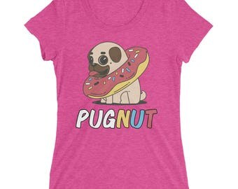 Funny PUGNUT Pug Doughnut Shirt for Women and Girls - Pugnut or Doughpug - Cute Pug Shirt and Gifts - Pug Gift