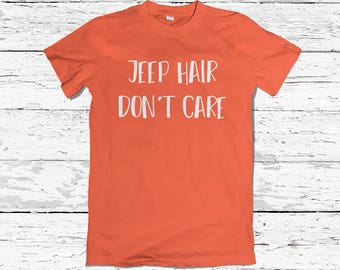 Short-Sleeve Unisex T-Shirt - Jeep Hair Don't Care - Funny
