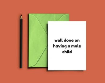 well done on having a male child new baby card