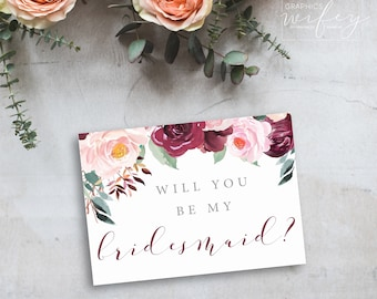 Burgundy & Blush Floral Proposal Card, Will You Be My Bridesmaid Card, Rustic Wedding Card, DIY Bridesmaids Card, Instant Download Template