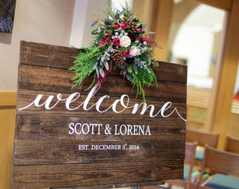 Wedding Welcome Sign - Rustic Wood Wedding Sign (Local pick-up or delivery only)
