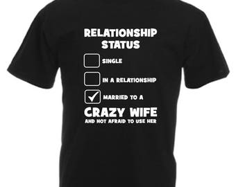 Relationship Status Funny T Shirt Novelty Slogan Birthday Xmas Gift Slogan Tee FREE UK POSTAGE Husband