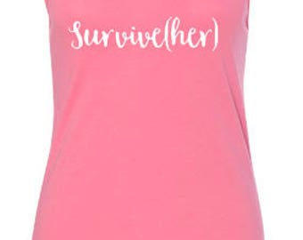 Pink Breast Cancer Survive(her) Tank Shirt