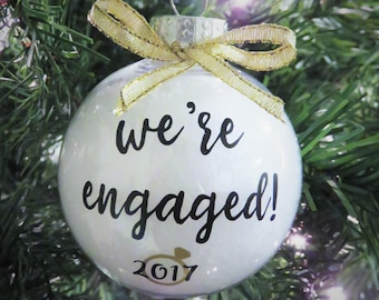 Engagement Ornament. We're Engaged Ornament. Engagement Christmas Ornament. Just Engaged Gift. Wedding Ornament. Engagement Announcement.