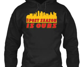 Kansas City Chiefs Post Season is Ours Playoffs Hoodie