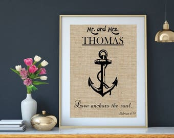 On Sale! Love anchors the soul  | Wedding Gift | Anniversary Print | Gift for Bride Groom | Burlap Print | Couple | Love