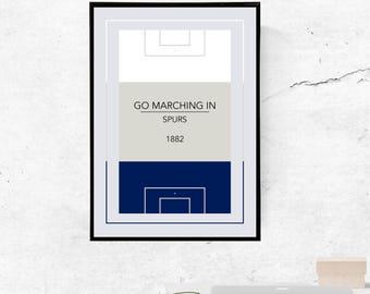 Tottenham Hotspur, Go Marching In - A3/A4 Print