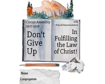 JW Circuit Assembly Notebook Adults Dont Give Up In Fulfilling the Law of Christ 2017-2018
