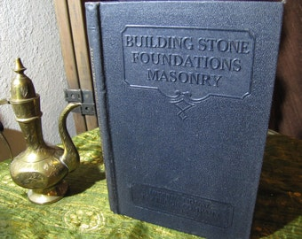 "Vintage ""Building Stone - Foundations - Masonry"" by the International Textbook Company of Scranton PA copyright 1930, 1931, 1934 #245"