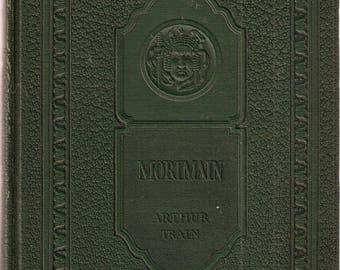 VINTAGE BOOK - Mortmain by Arthur Train - Mystery - Crime