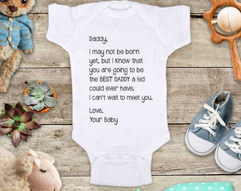 Daddy, I may not be born yet you are going to be the BEST DADDY surprise husband or Best Mommy shower gift birth pregnancy announcement