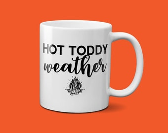 Hot Toddy Weather|Sweater Weather|Bourbon Whiskey Gift For Him|Whiskey Girl Gift|Scotch Whiskey Gift|Whiskey Decor Gift For Her|Bourbon Gift