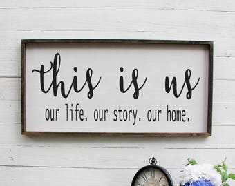 This Is Us Our Life Our Story Our Home Wooden Sign Foyer Rustic Wooden Entryway Sign Rustic Foyer Wooden Sign Front Door Sign Kitchen Sign