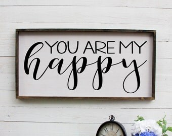 You Are My Happy Sign, Bedroom Decor, Romantic Gifts, Inspirational Quotes, Master Bedroom Decor, Above Bed Signs, Over The Bed Decor, Signs