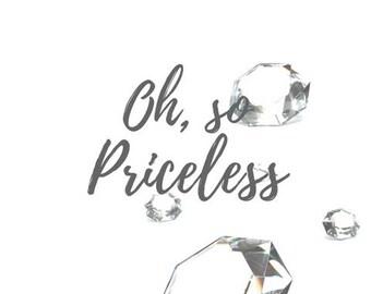 Oh, so Priceless Printable. Diamonds