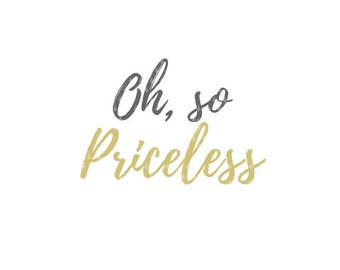 Oh, so Priceless Printable. Instant Download. Dots