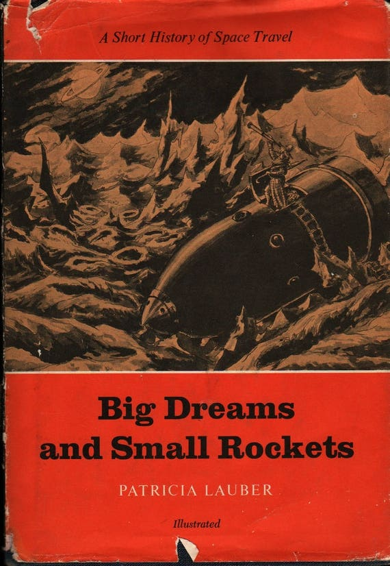 Big Dreams and Small Rockets a Short History of Space Travel - First Edition - Patricia Lauber - 1965 - Vintage Science Book