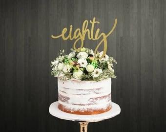 80th Birthday Cake Topper Etsy