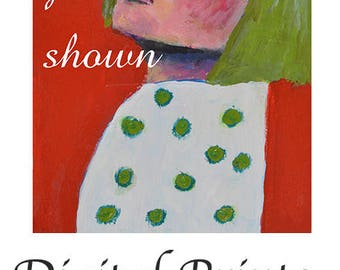 You Got Shown. Woman Portrait Painting Print. Home Wall Art Prints.