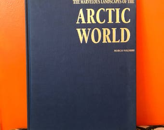 The Marvelous Landscapes of the Arctic World by Marco Nazarri 1998 // Nature Lovers // Environment // Photography // Coffee Table Book