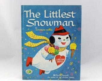 The Littlest Snowman by Charles Tazewell - Illustrated by George De Santis - Grosset & Dunlap - Vintage Book c. 1975 - Nursery Treasure Book