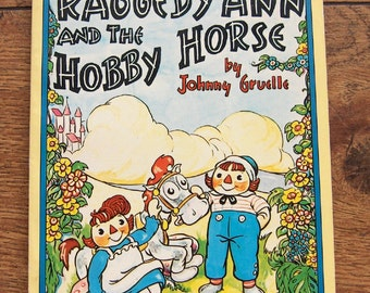 vintage 70s children book Raggedy Ann and the Hobby Horse by Johnny Gruelle sc