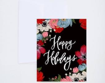 Holiday Greeting Cards - Happy Holidays - Bright Painted Blooms on Black - Single A-2 Card
