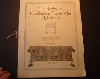 The Revival of Needlepoint Tapestry for Upholstery Published by The Roycrofters of East Aurora New York uncommon pamphlet