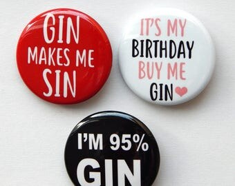 """Gin and Tonic, Gin Lover, Gin Pin For Jacket,  Backpack Buttons, Funny Fridge Magnet, Party Favor Pins, Nerdy Geek Meme Pins 1.5"""" (38mm)"""