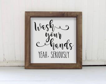 Wash Your Hands Wood Sign, Framed Wood Bathroom Sign, Funny Bathroom Wall Sign, Farmhouse Bathroom Decor