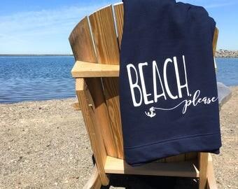 Sweatshirt Blanket - Beach Please Blanket Beach Blanket Picnic Blanket Summer Throw Summer Decor Beach Decor Nautical Decor Anchor Decor
