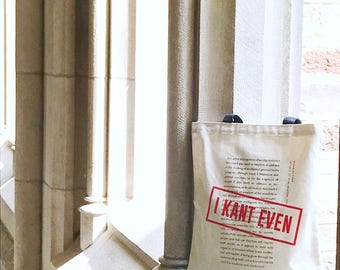 I Kant Even Literary Tote, Immanuel Kant, Literary Gift for College Student, Book bag, Bookish Gift, English Major, Canvas Bag