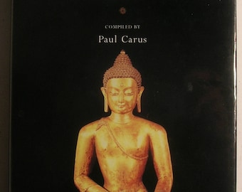 BUDDHA Teachings - Compiled by Paul Carus - Eastern Thought, Wisdom, Parables & Stories
