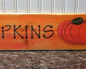 Pumpkins! Hand Painted Country Sign on Reclaimed Wood Fall Decor