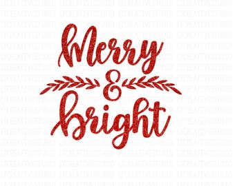 Merry And Bright SVG, Christmas Tree SVG, Christmas SVG, Silhouette Cut Files, Cricut Cut Files
