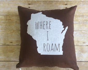 Wisconsin Pride, Wisconsin Where I Roam Pillow, Throw Pillow, Wisconsin