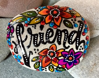 friend / painted rocks/ painted stones/ gifts for friends / best friends / words on rocks/ words on stones / friendship / boho art / stones