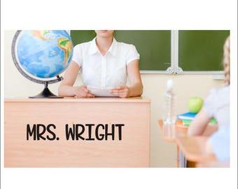 Teacher Name Decal Vinyl Decal for Classroom Door Elementary School Teacher Name Desk Decal Label for Teacher Vinyl Back to School Name Only