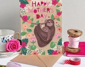 Mothers Day Card - Mothers day - Happy Mothers Day - Card for Mum - Card for Mom - Best Mum Card - Sloth Card - Sloth Mother