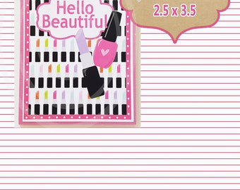 Hello Beautiful Friend Favor Tag Friend Birthday Coworker cards spa party favors makeup favors beauty favors beauty cards makeup tags cards