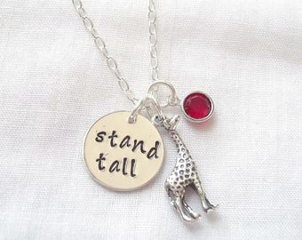 Stand Tall Giraffe Necklace ~ Sterling Silver, Hand Stamped, Personalized Birthstone, Be Confident, Aim High, Believe in Yourself