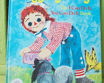Raggedy Andy, The I Cam Do It, You Can Do It Book - A Golden Book, 1978 printing