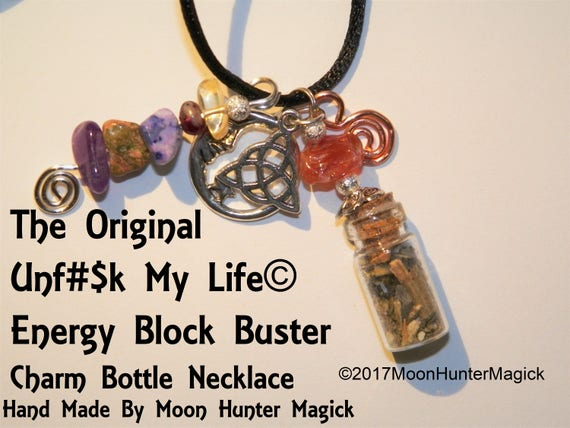 The Original Unf### My Life© Energy Block Buster Charm Bottle Necklace Hand Made Uncrossing Cleansing Blessing Talisman Amulet